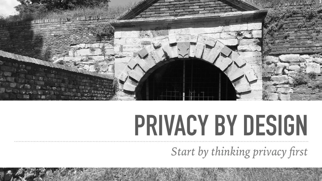 Providing privacy by design